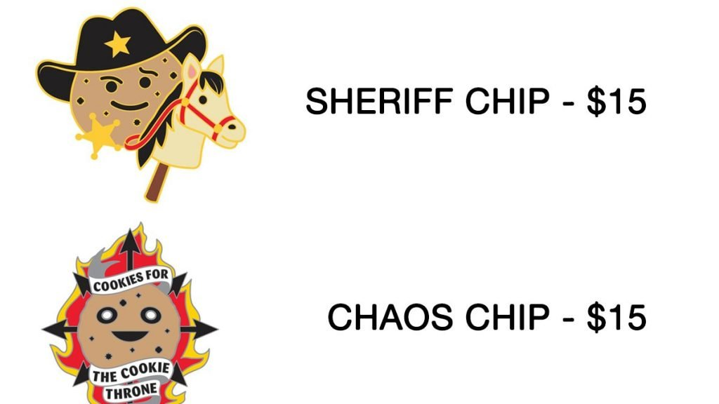 Cookie Brigade Pins for Sale, Chippy on a horsey toy in a 10 gallon hat and a sheriff's star from PAX South 2020, Chippy in his truly chaotic form, Cookies for the Cookie Throne from PAX Unplugged 2019, both for $15.